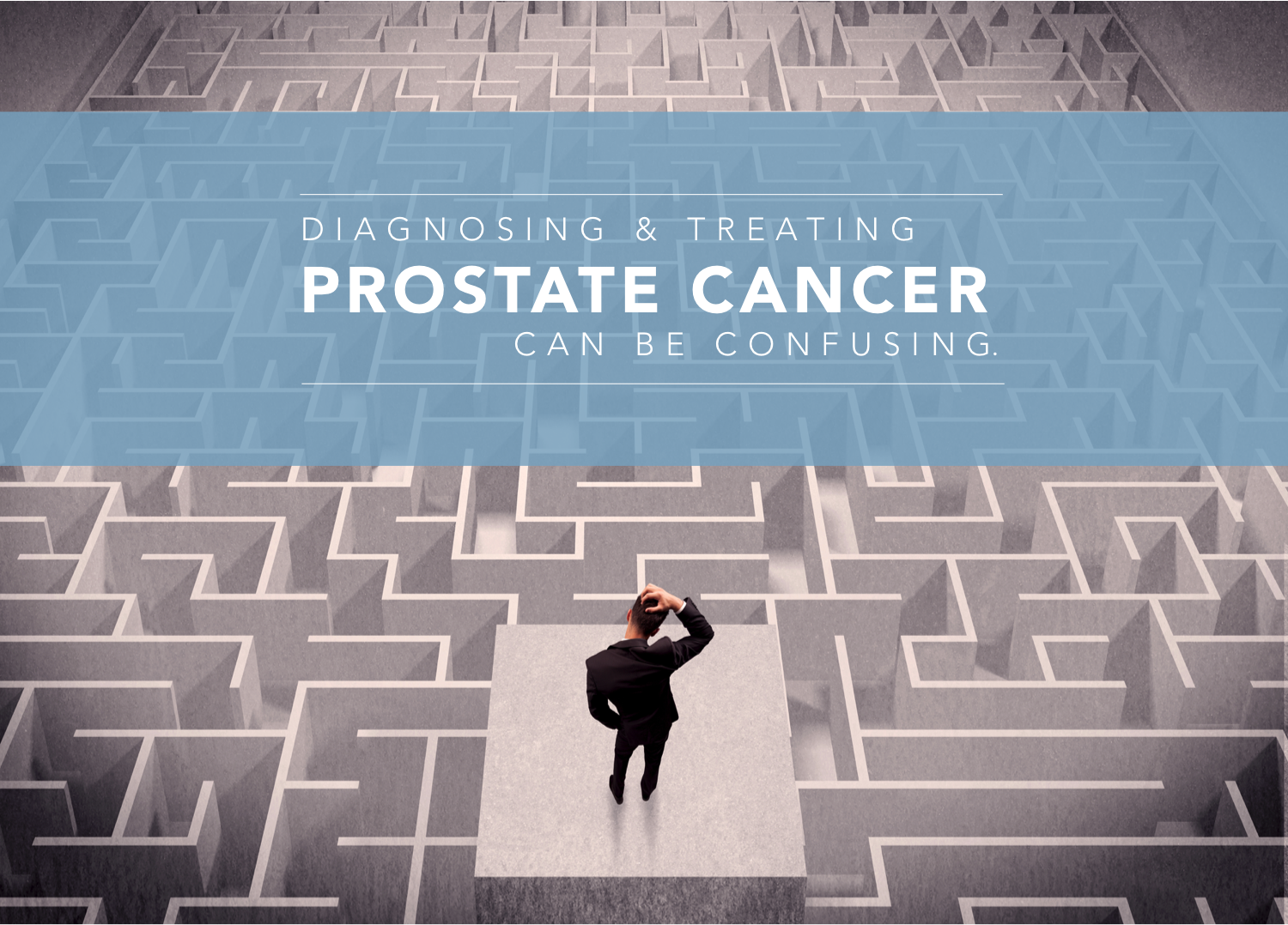 Diagnosing Prostate Cancer can be Confusing