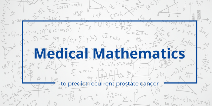 Medical Mathematics may predict recurrence in prostate cancer